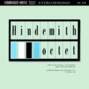 Hindemith: Octet & Sonata for Viola Alone, Op. 25, No. 1 (Remastered from the Original Concert-Disc Master Tapes)/Fine Arts Quartet & Members of the New York Woodwind Quintet & Irving Ilmer