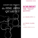 "Schubert: Piano Quintet in A Major, D. 667 ""The Trout"" (Remastered from the Original Concert-Disc Master Tapes)/Members of the Fine Arts Quartet & Michael Steinberg & Frank Glazer & Harold Siegel"