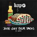 José Got Dem Tacos (feat. Jeezy)/Kap G