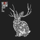 Heart Is Full/Miike Snow