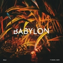 Babylon (feat. Denzel Curry) [Remixes]/Ekali