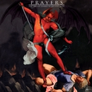 Cursed Be Thy Blessings (feat. Christian Death)/Prayers