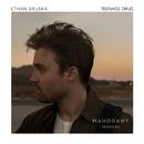 Teenage Drug (Mahogany Sessions)/Ethan Gruska