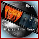 PFG Episode 63: Killer's Bodyguard, The Limehouse Golem/Planet Film Geek