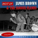 Best of James Brown & The Famous Flames, Vol. 1 (Remastered)/James Brown / The Famous Flames
