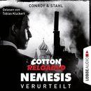 Cotton Reloaded: Nemesis, Folge 1: Verurteilt (Ungekürzt)/Jerry Cotton