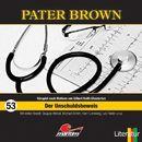 Folge 53: Der Unschuldsbeweis/Pater Brown