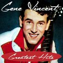 Greatest Hits/Gene Vincent