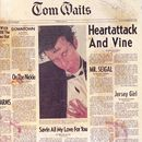 Heartattack And Vine (2010 Remastered)/Tom Waits