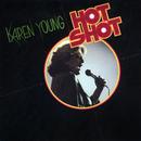 Hot Shot (Expanded Edition)/Karen Young