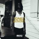 Humble Beginnings/OMB Peezy