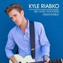 I Have Dreamed/Kyle Riabko