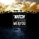 Me & You (feat. Kranium)/DJ Katch
