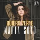 Quiero verte EP/Marta Soto