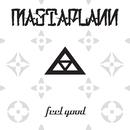 Feel Good/MastaPlann