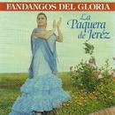 Fandangos del Gloria/La Paquera De Jeréz