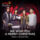 We Wish You A Merry Christmas/Gracenote, Abra