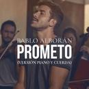 Prometo (Versión piano y cuerda)/Pablo Alboran