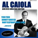 Al Caiola and His Amazing Guitar, Vol. 1 (Remastered)/Al Caiola & His Guitar