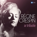A Tribute/Regine Crespin