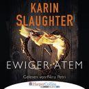 Ewiger Atem - Kurzgeschichte (Ungekürzt)/Karin Slaughter
