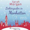 Lichterzauber in Manhattan (Gekürzt)/Sarah Morgan