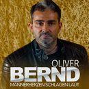 Männerherzen schlagen laut/Oliver Bernd