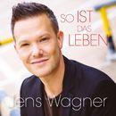 So ist das Leben/Jens Wagner