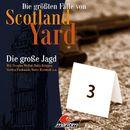 Folge 29: Die große Jagd/Die größten Fälle von Scotland Yard