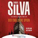 Der englische Spion (Ungekürzt)/Daniel Silva