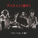 The Final RIOT! (Live)/Paramore