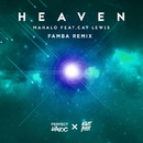 Heaven (feat. Cat Lewis) [Famba Remix]/Mahalo