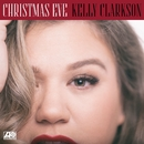 Christmas Eve/Kelly Clarkson