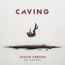 Caving (feat. James Droll)/Justin Caruso