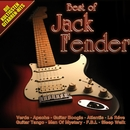 Best of Jack Fender/Jack Fender