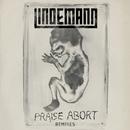 Praise Abort (Remix Bundle)/Lindemann