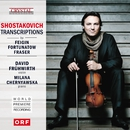 Shostakovich Transcriptions (World Premiere Recording)/David Frühwirth & Milana Chernyavska