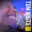 Bad As Me (Deluxe Edition Remastered)/Tom Waits