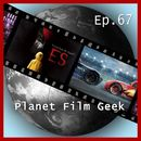 PFG Episode 67: ES, Cars 3, Victoria & Abdul/Planet Film Geek