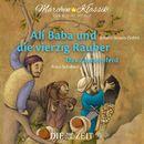 """Ali Baba und die vierzig Räuber und Das Zauberpferd mit Musik von Johann Strauss [Sohn] und Franz Schubert (Hörspiel)/Die ZEIT-Edition """"Märchen Klassik für kleine Hörer"""""""