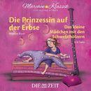 """Die Prinzessin auf der Erbse und Das Mädchen mit den Schwefelhölzern mit Musik von Maurice Ravel und Erik Satie (Hörspiel)/Die ZEIT-Edition """"Märchen Klassik für kleine Hörer"""""""