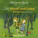 """Hänsel und Gretel und Rotkäppchen mit Musik von Engelbert Humperdinck und Richard Wagner (Hörspiel)/Die ZEIT-Edition """"Märchen Klassik für kleine Hörer"""""""