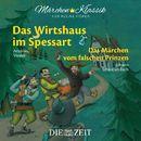 """Das Wirtshaus im Spessart und Das Märchen vom falschen Prinzen mit Musik von Antonio Vivaldi und Johann Sebastian Bach (Hörspiel)/Die ZEIT-Edition """"Märchen Klassik für kleine Hörer"""""""