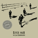River Man (Acoustic Sessions)/The Last Bandoleros
