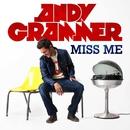 Miss Me (Lyric Video)/Andy Grammer