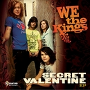 Secret Valentine/We The Kings