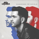 Magazines Or Novels (Deluxe Edition)/Andy Grammer