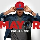 Right Here (feat. Brandon Micheal Hall)/The Mayor