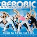 Aerobic: Fitness für Körper und Seele/The Beat Instructors
