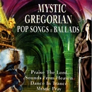Mystic Gregorian Pop Songs and Ballads/Capella Gregoriana & Joe Kern